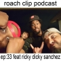Artwork for Episode 33: feat Ricky Dicky Sanchez