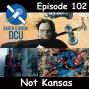 Artwork for The Earth Station DCU Episode 102 – Not Kansas
