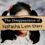 Artwork for Subscribe to The Disappearance of Natasha Lynn Starr