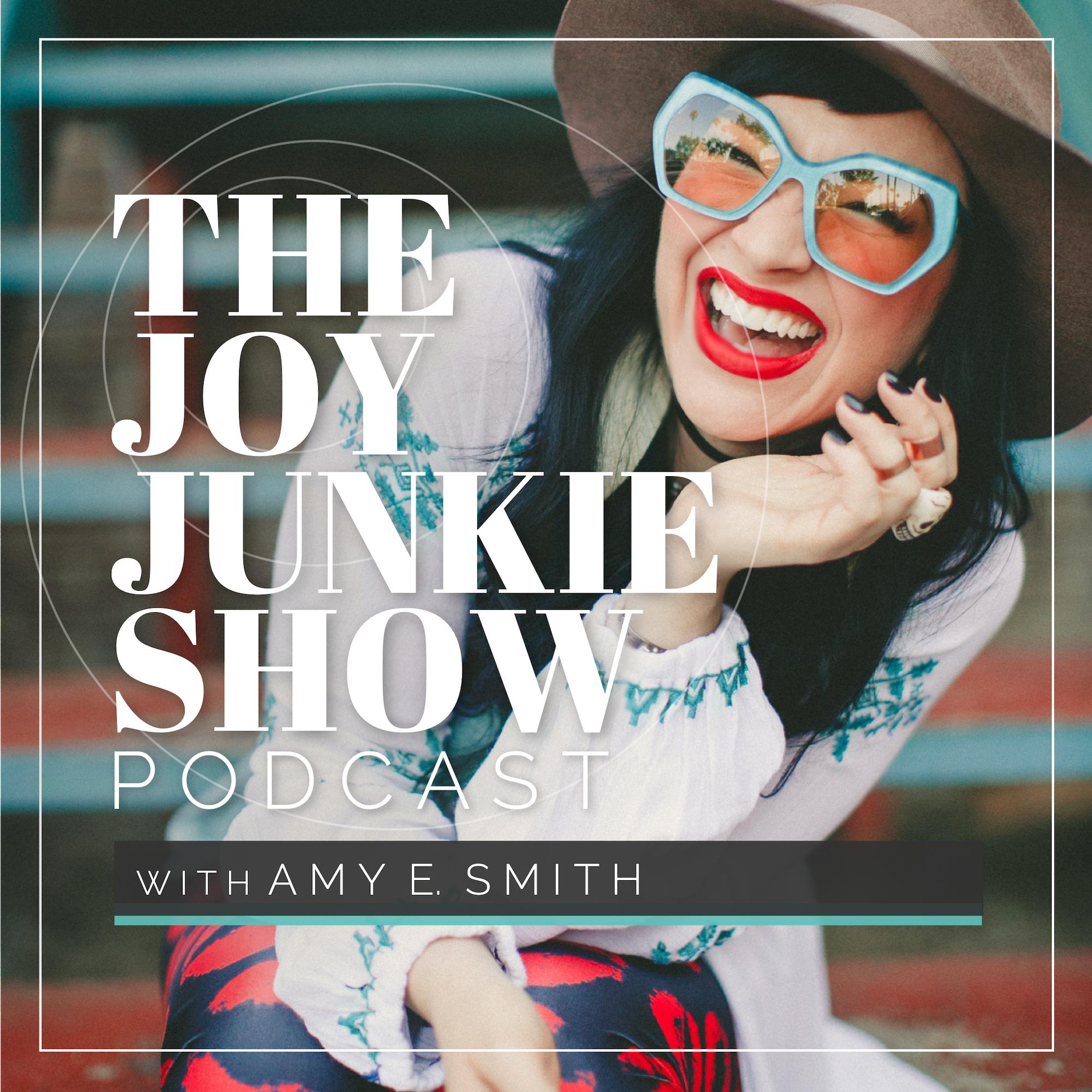 The Joy Junkie Show show art