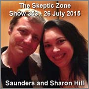 The Skeptic Zone #353 - 26.July.2015