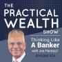 Artwork for Thinking Like A Banker with Joe Pantozzi - Episode 74