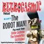 Artwork for THE ROBOT MAN SPEAKS! Ep30.