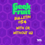 Artwork for Ep. 225: Bulletin #54: With or Without U2