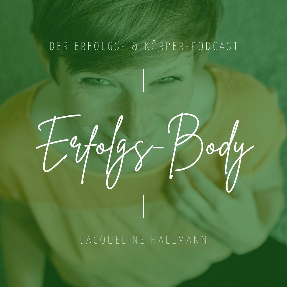 Erfolgsbody - Der Erfolgs- & Körper-Podcast