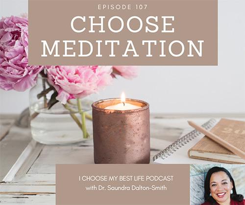 Choose Meditation