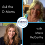 """Artwork for Ask The D-Moms: Driving, Independence and """"Holding Hope in our Hands"""""""