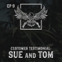 Artwork for Ep 9 | Customer Testimonial: Sue and Tom