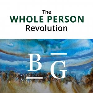 The Whole Person Revolution