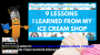Artwork for 9 Lessons I Learned from My Ice Cream Shop
