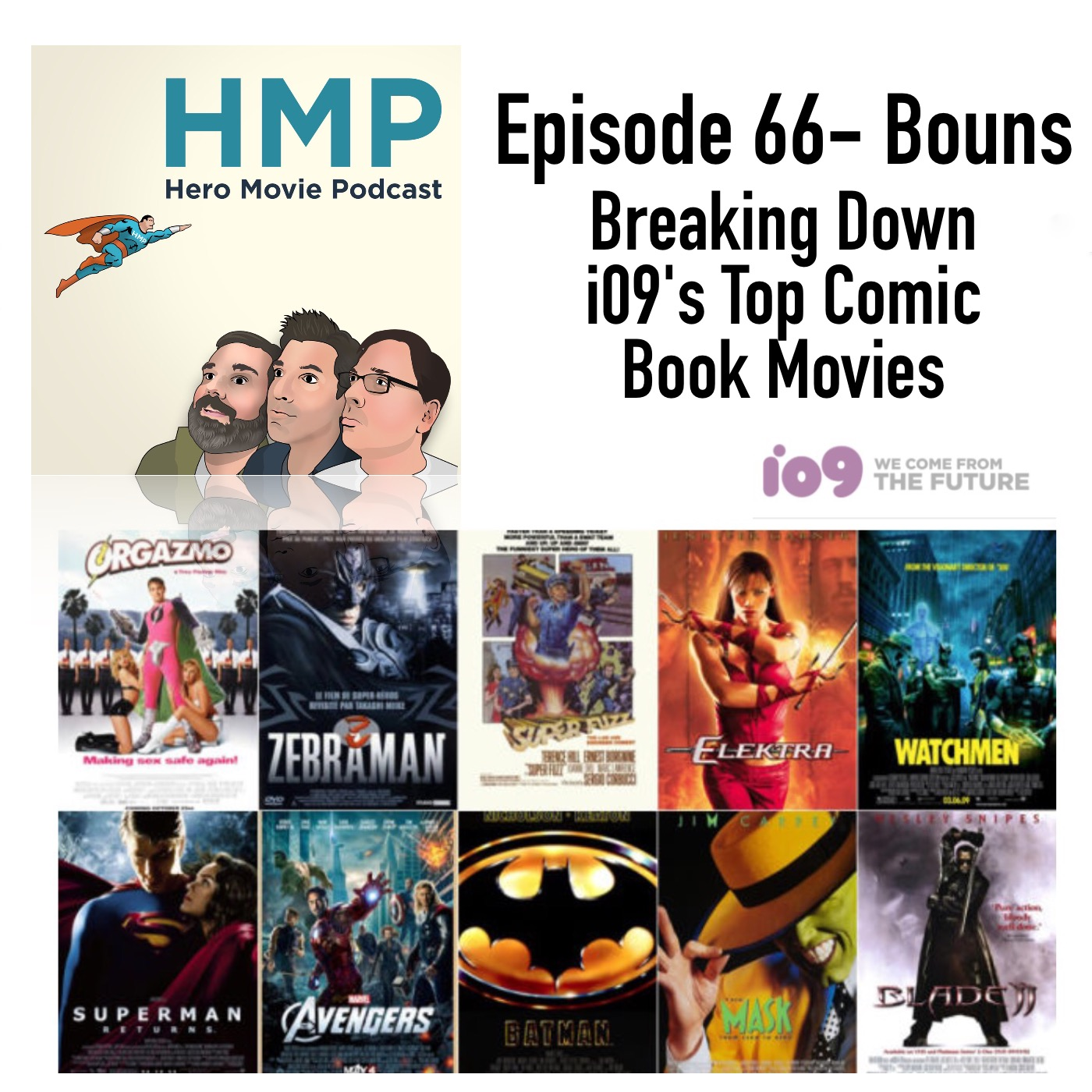 Episode 66- Bonus- Breaking Down io9′s Top Comic Book Movies