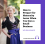 Artwork for How to Prepare for Maternity Leave When You Own a Small Business
