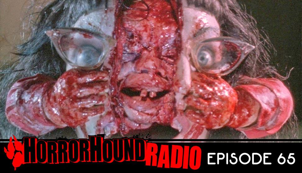 Horrorhound Radio Episode 65