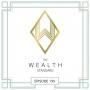 Artwork for The Cash Flow Wealth Summit is Underway!  Episode-199