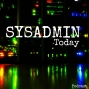 Artwork for Sysadmin Today #40: Cloud Migrations, RDS & Sysadmin Tools