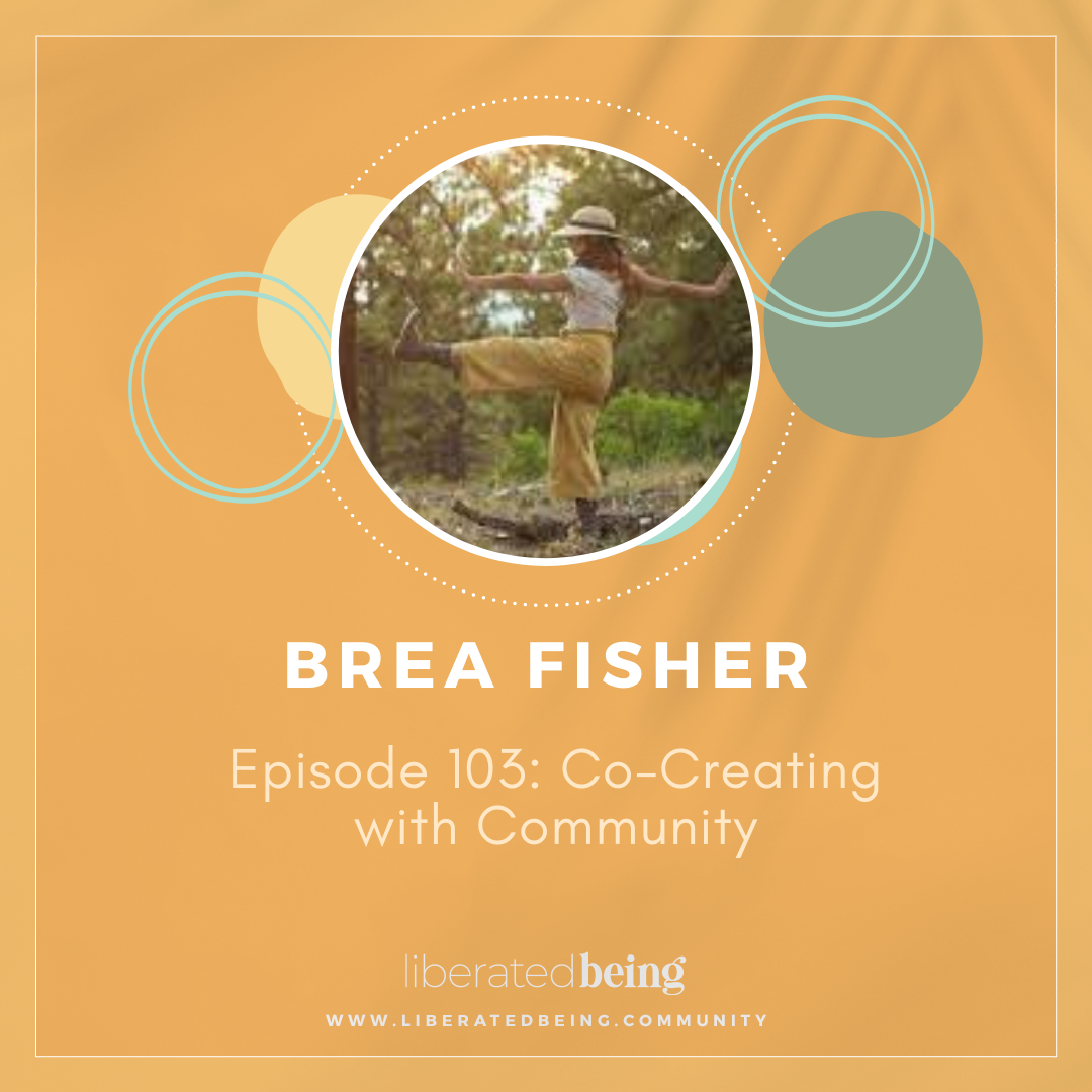 Co-Creating with Community with Brea Fischer