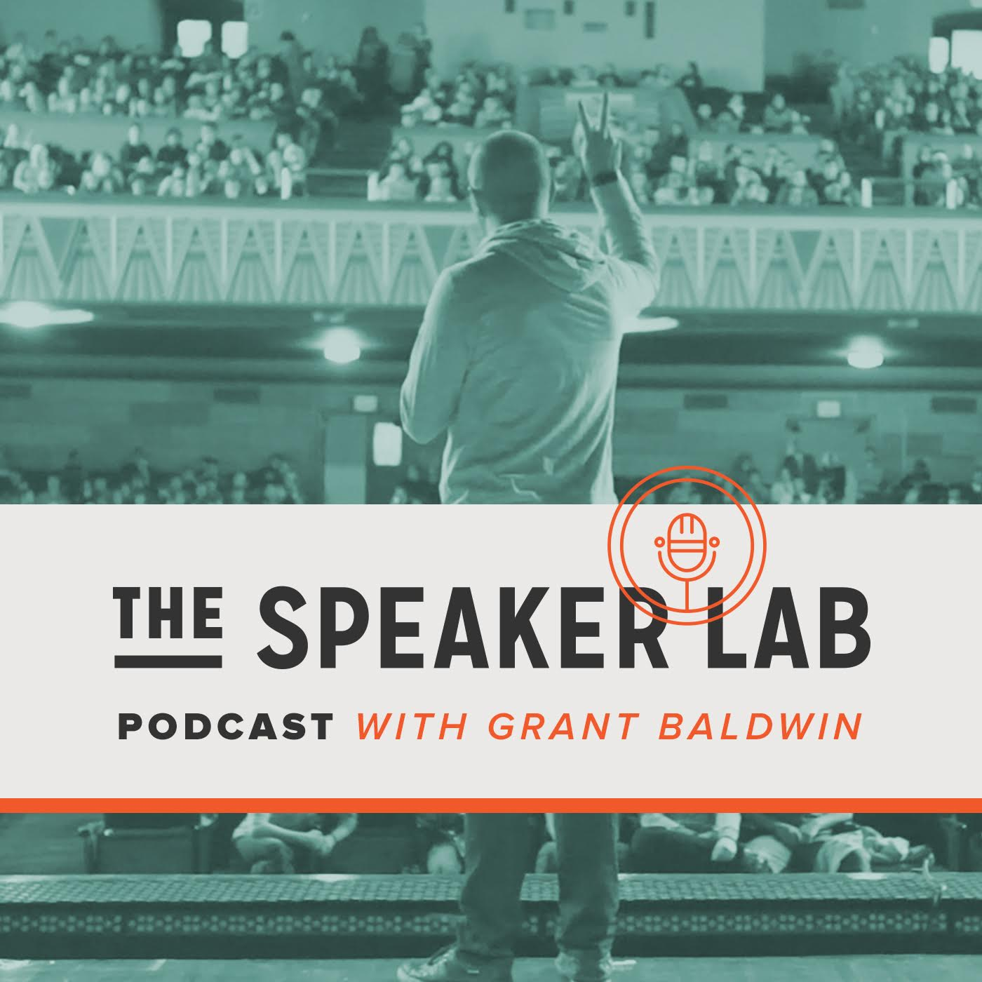 The Speaker Lab with Grant Baldwin // Public Speaking