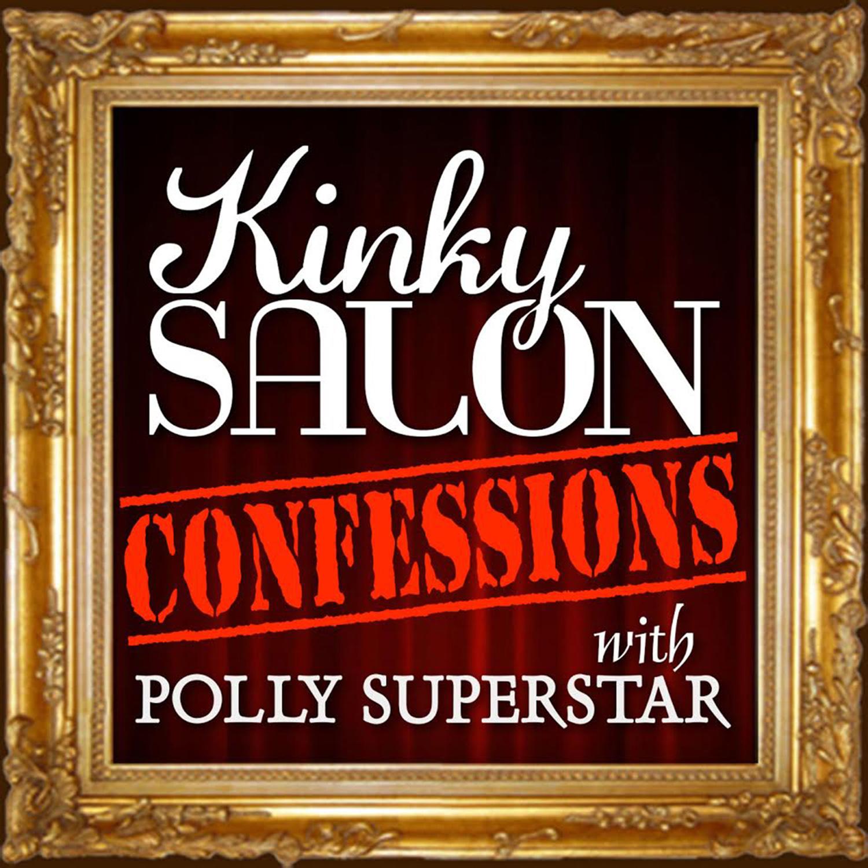 Kinky Salon Confessions show art