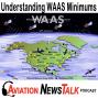 Artwork for 146 Understanding WAAS GPS Approach Minimums + GA News