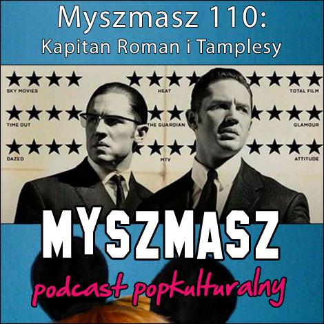 Myszmasz 110 - Kapitan Roman i Tamplesy