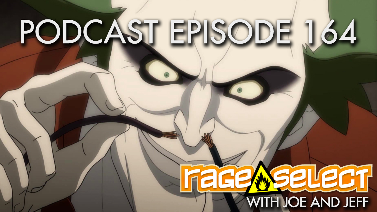 Rage Select Podcast Episode 164 - Jeff and Joe Answer Your Questions!