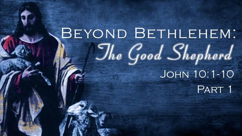 Artwork for The Good Shepherd, Part 1 (Pastor Bobby Lewis Jr)