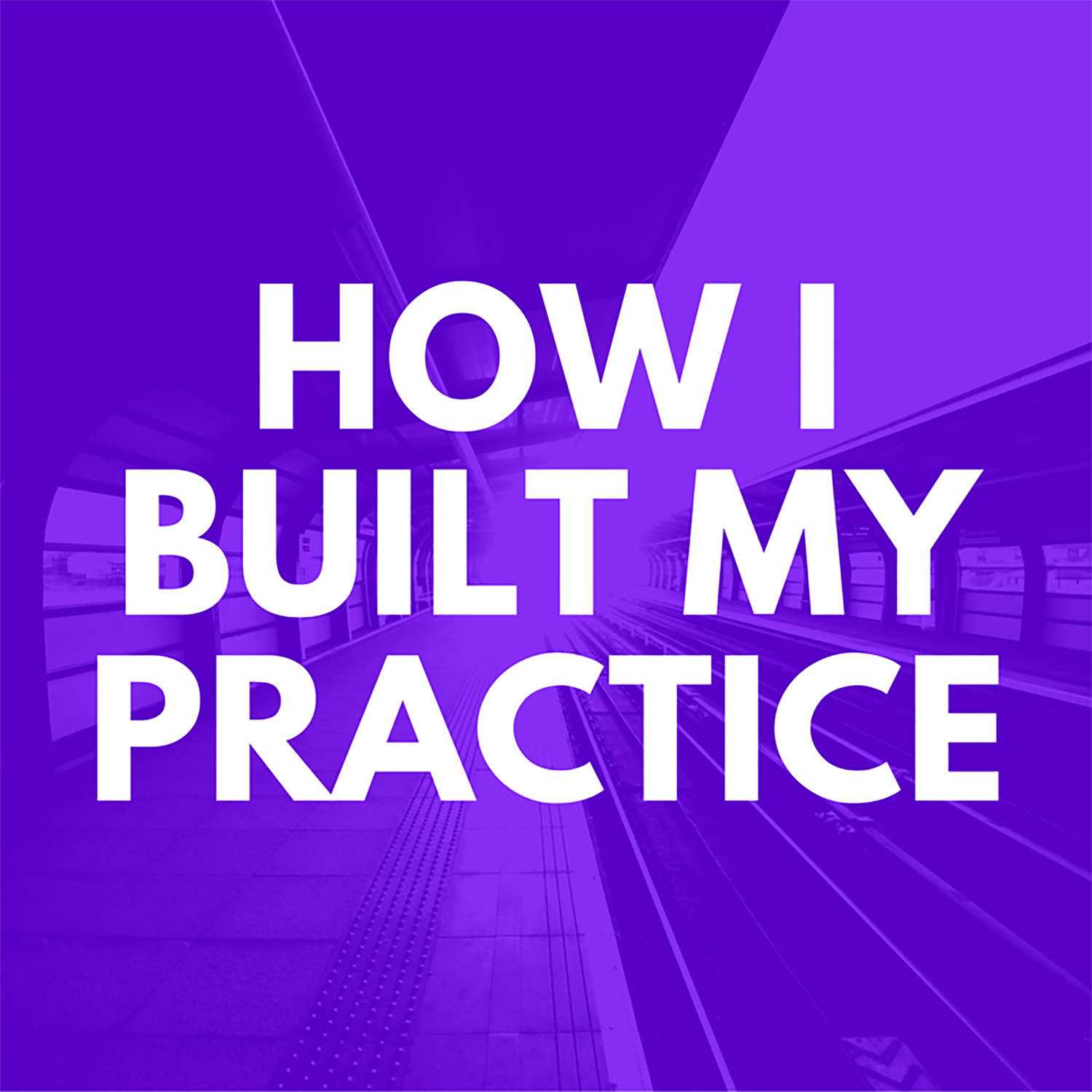 How I Built My Practice w/ Gene Monterastelli show art