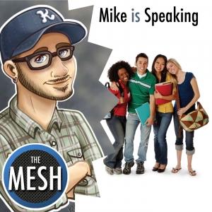 Mike is Speaking