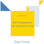 Artwork for Ep #76 Self Compassion for Valentine's Day