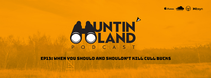 Huntin' Land Podcast | Mark Buxton | Kill Cull Bucks