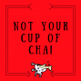 Artwork for Ep 19: Policing Women's Bodies (minipod) | Not Your Cup of Chai podcast
