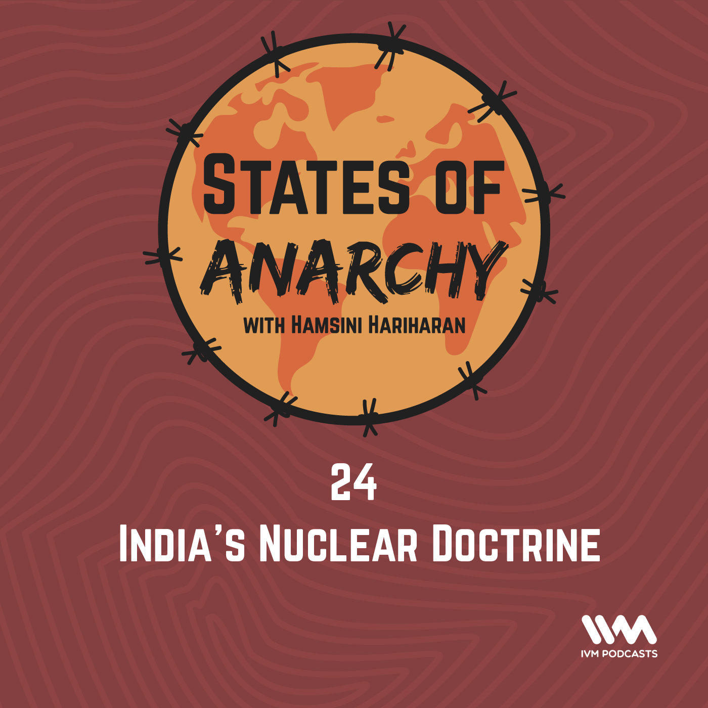 Ep. 24: India's Nuclear Doctrine