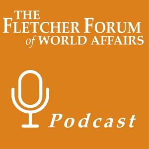 The Fletcher Forum Podcast