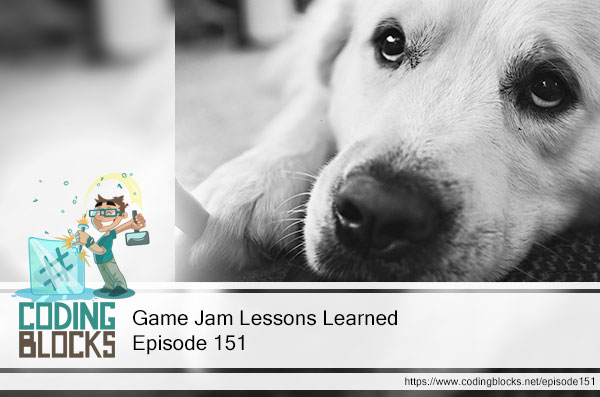 Game Jam Lessons Learned
