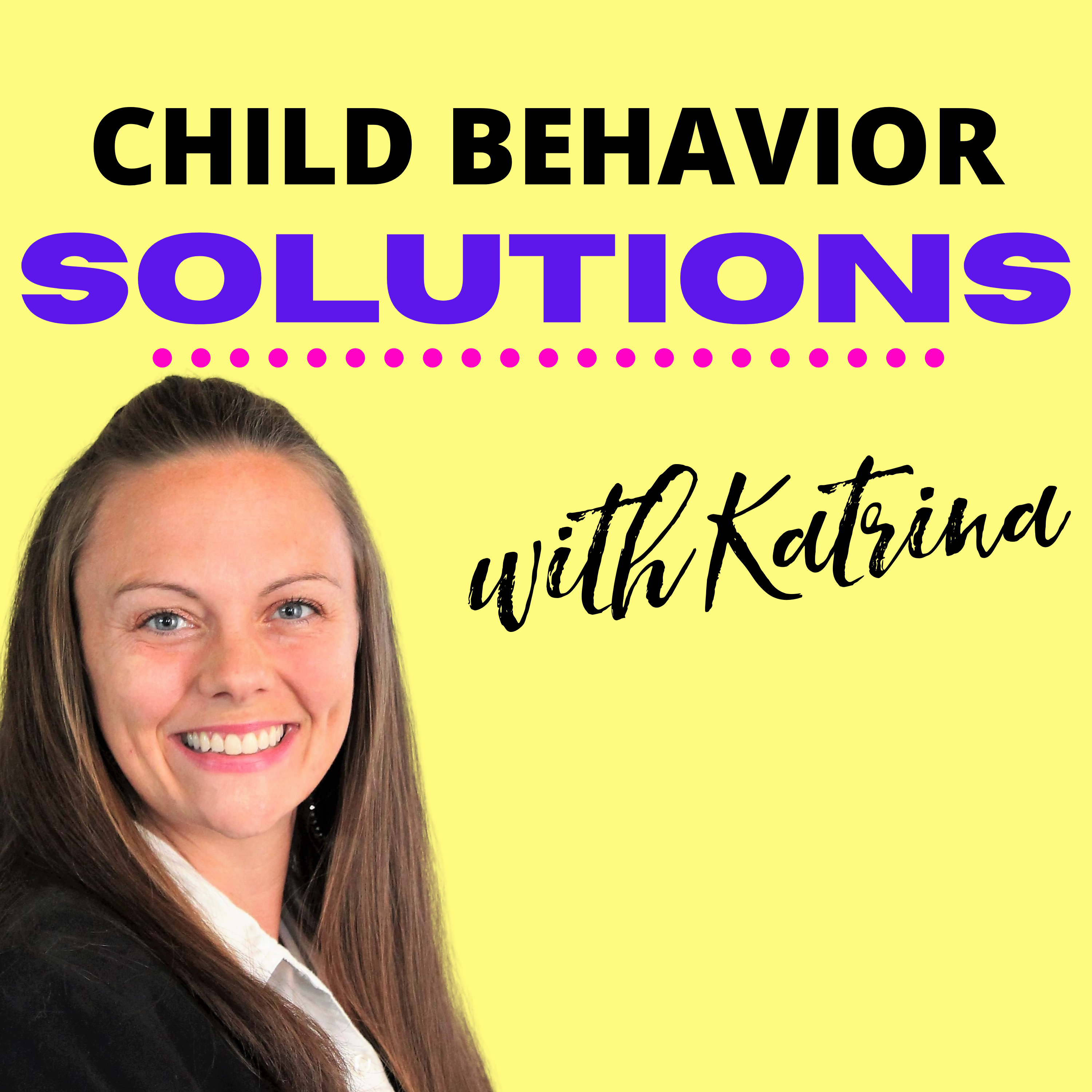 Child Behavior Solutions with Katrina show art