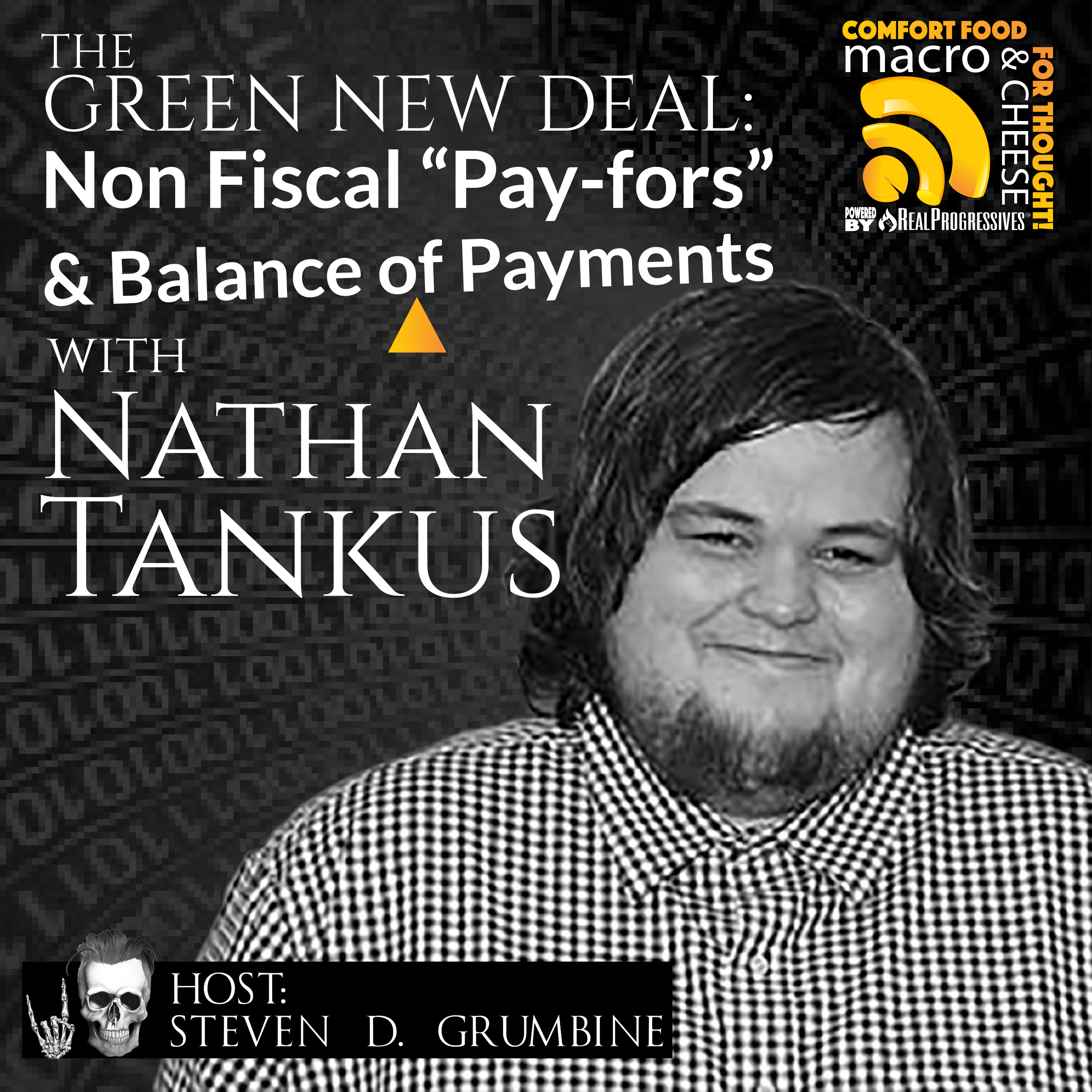 "The Green New Deal: Non-Fiscal ""Pay-Fors"" and Balance of Payments with Nathan Tankus"