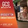 Artwork for Bridgerton Cinematographer (with Jeffrey Jury ASC) GCS272