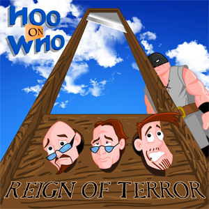 Episode 66 (Enhanced) - The Reign of Terror