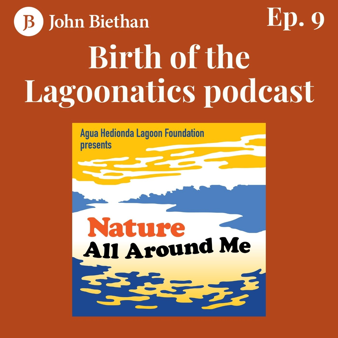 "Ep. 9 Birth of ""The Lagoonatics"" podcast"