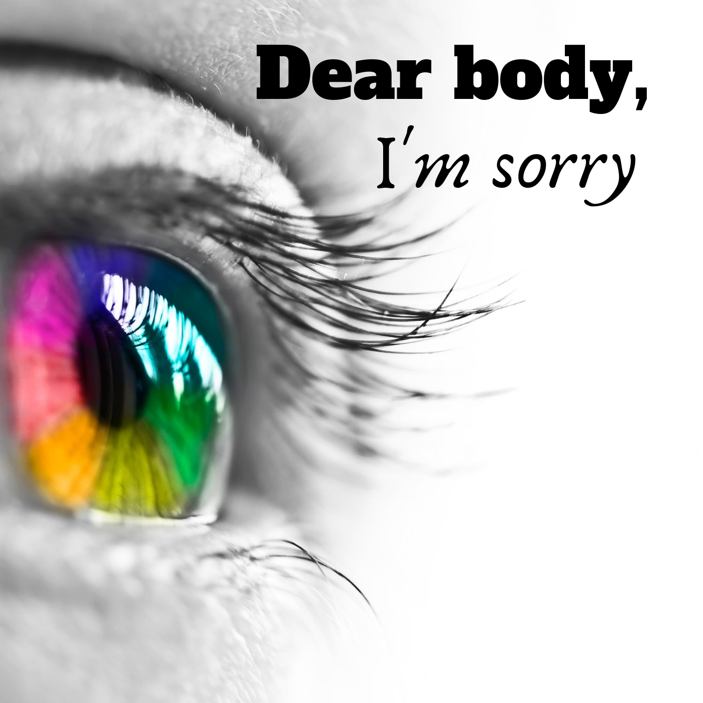dearbodyimsorry's podcast show image