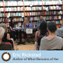 Artwork for Episode 306: Live From Belmont Books With What Remains of Her Author Eric Rickstad