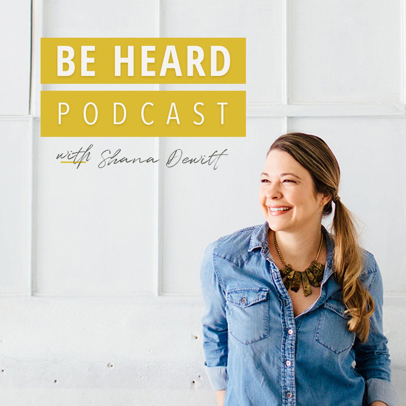 Be Heard Podcast show art