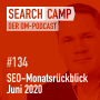 Artwork for SEO-Monatsrückblick Juni 2020: Featured Snippets, Keen, Bing Webmaster Tools + mehr [Search Camp Episode 134]