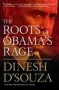 Artwork for Show 658 The Roots of Obama's Rage by Dinesh D'Souza. Medved talks to author. Audio MP3