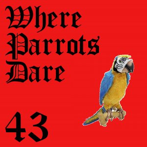 Pharos Project 43: Where Parrots Dare