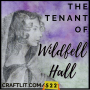 Artwork for 522 - Chapters 9 & 10 The Tenant of Wildfell Hall