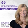 Artwork for Human Connection With The Divine Thru Mediumship With Austyn Wells - Episode 65