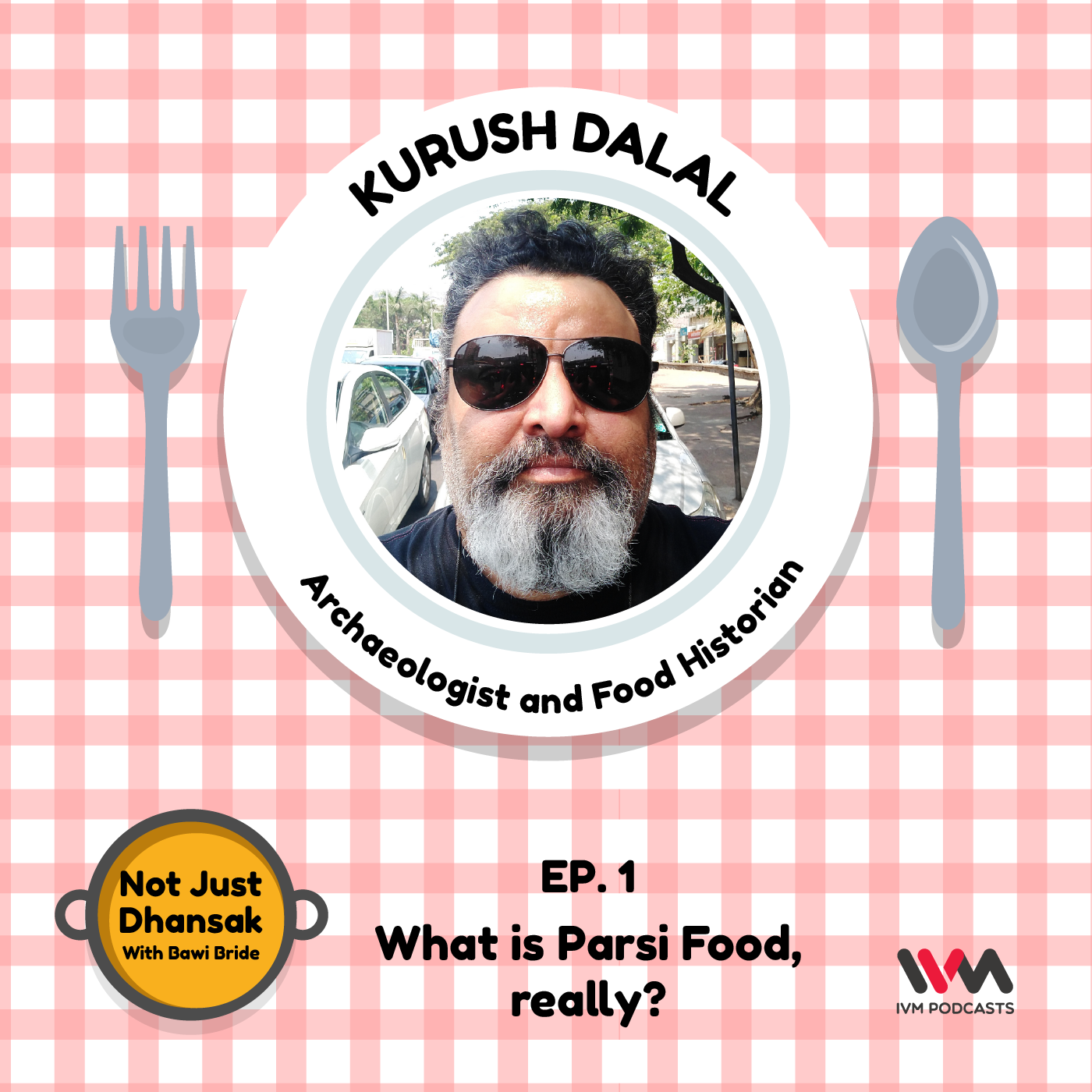Ep. 01: What is Parsi Food, really?