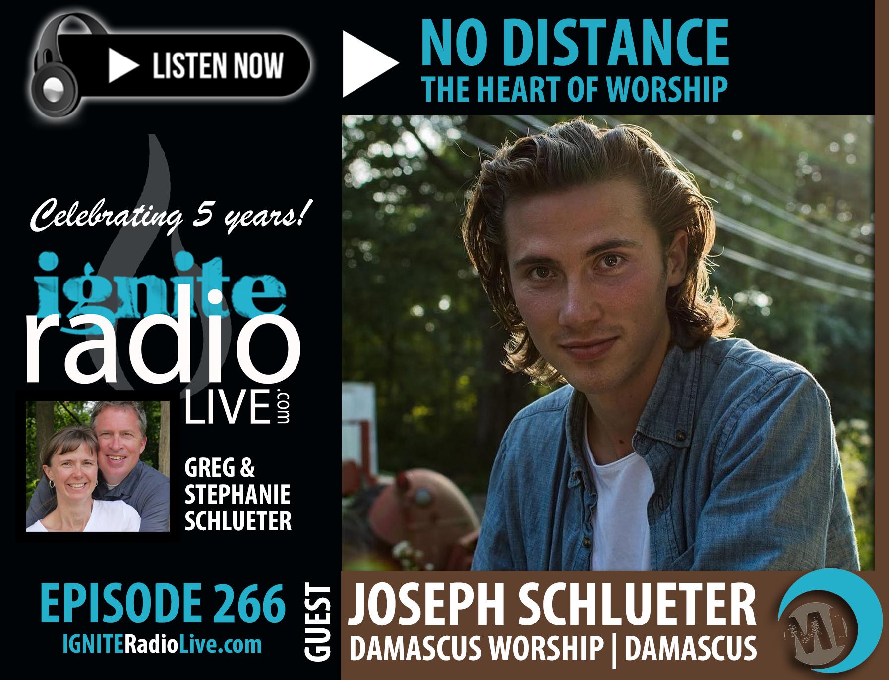 IGNITE RADIO LIIVE | Joseph Schlueter