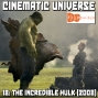 Artwork for Episode 18: The Incredible Hulk (2008)
